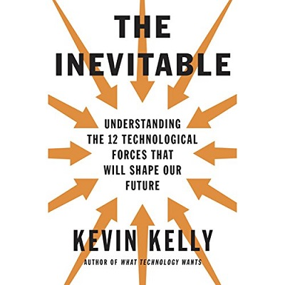 The Inevitable by Kevin Kelly PDF Download