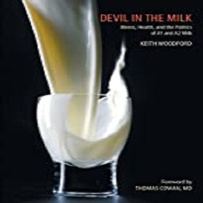 Devil in the Milk by Keith Woodford PDF Download