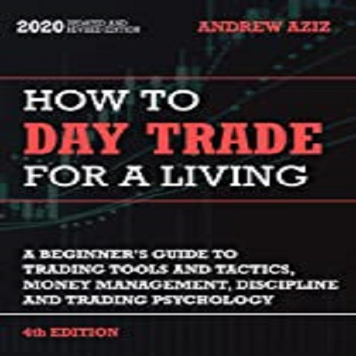 How to Day Trade for a Living by Andrew Aziz PDF Download