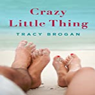 Crazy Little Thing by Tracy Brogan PDF Download