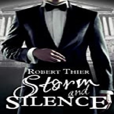 """Storm and Silence by Robert Their is completely a page-turner from starting to the ending. For readers who have a passion for adult forbidden romance, this is a must-have novel for them. """"Storm and Silence"""" is a highly enriching, mysterious, and marvelous read in which the author has shaped each character beau"""
