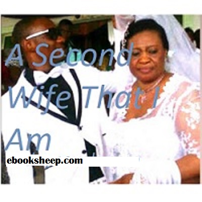 A Second Wife That I Am PDF Download