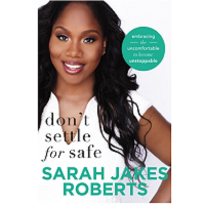 Don't Settle for Safe by Sarah Jakes Roberts PDF Download