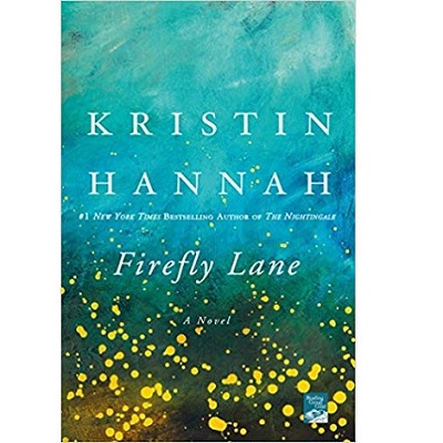 Firefly Lane by Kristin Hannah PDF Download