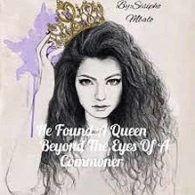 He Found A Queen Beyond The Eyes Of A Commoner by Paballo Bella PDF Download