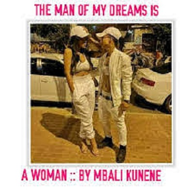 The Man Of My Dream Is A Woman by Mbali Kunene PDF Download