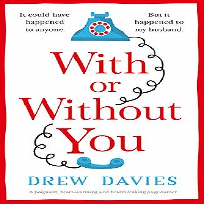 With or Without You by Drew Davies PDF Download
