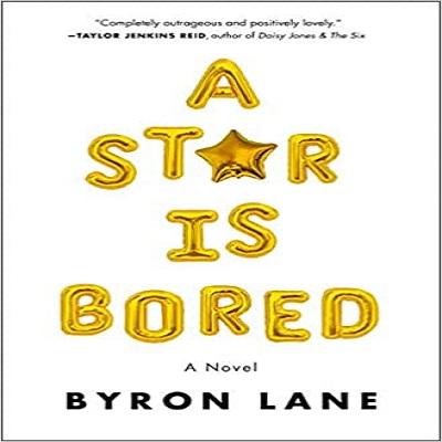 A Star Is Bored by Byron Lane PDF Download