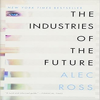 The Industries of the Future by Alec Ross ePub Download