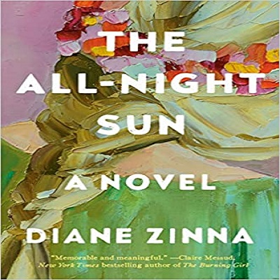 The All-Night Sun by Diane Zinna PDF Download