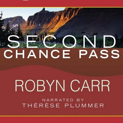 Second Chance Pass by Robyn Carr Free Download