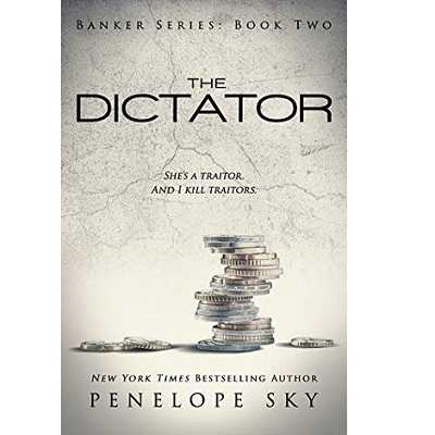 The Dictator by Penelope Sky PDF Download