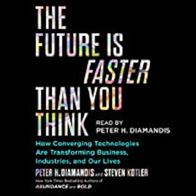 The Future Is Faster Than You Think by Peter H. Diamandis ePub Download