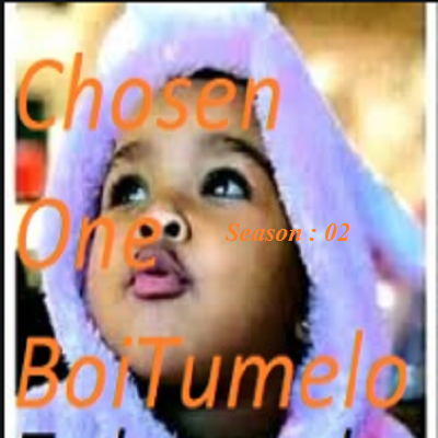 BOITUMELO chosen one S2 PDF Download