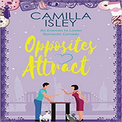 Opposites Attract by Camilla Isley PDF Download