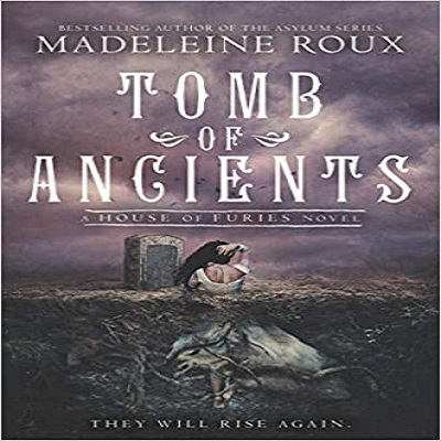 Tomb of Ancients by Madeleine Roux PDF Download