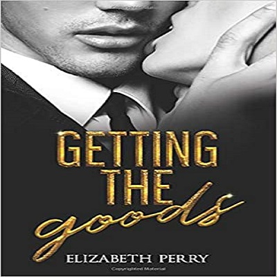Getting the Goods by Elizabeth Perry PDF Download