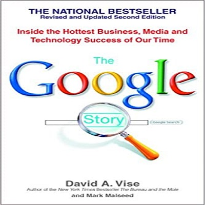 The Google Story by David A. Vise PDF Download