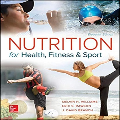 Nutrition for Health, Fitness, and Sport by Melvin Williams PDF Download