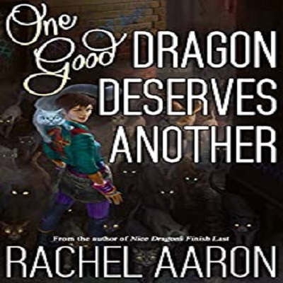 One Good Dragon Deserves Another by Rachel Aaron PDF Download