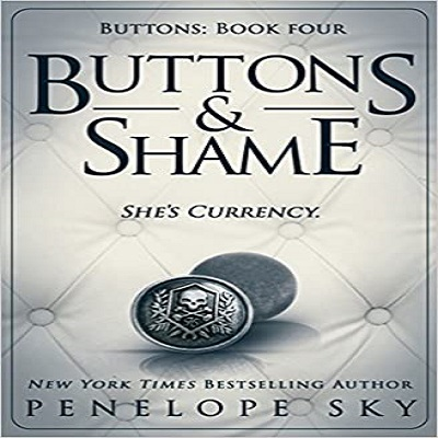 Buttons and Shame by Penelope Sky PDF Download