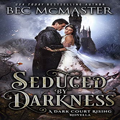Seduced By Darkness by Bec McMaster PDF Download