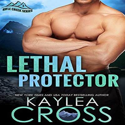 Lethal Protector by Kaylea Cross PDF Download