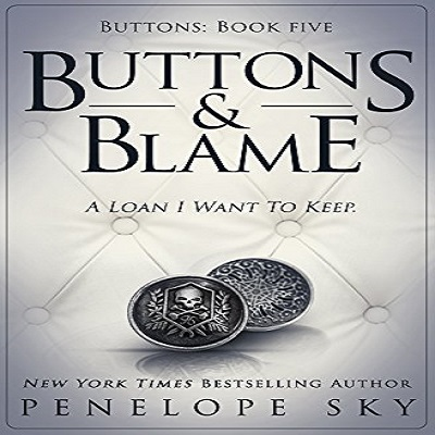 Buttons and Blame by Penelope Sky (Book 5) PDF Download
