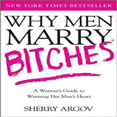 Why Men Marry Bitches by Sherry Argov PDF Download