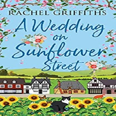 A Wedding on Sunflower Street by Rachel Griffiths PDF Download