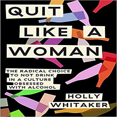 Quit Like a Woman by Holly Whitaker PDF Download