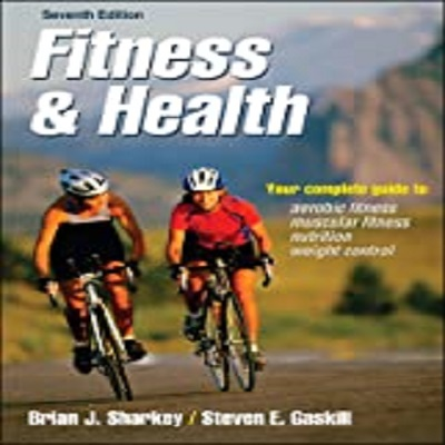 Fitness & Health by Brian J. Sharkey PDF Download