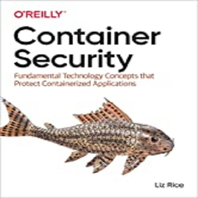 Container Security by Liz Rice PDF Download