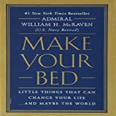 Make Your Bed by Admiral William H. McRaven PDF Download