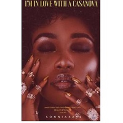 I'm in love with a Casanova By SonniaKays Free Download