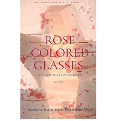 ROSE COLORED GLASSES by Thembelihle Nkosi Free Download