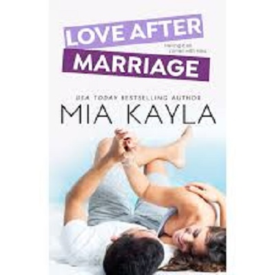 Love After Marriage by Mia Kayla PDF Download
