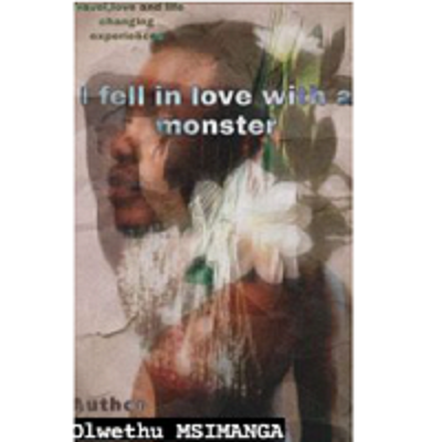 I FELL IN LOVE WITH A MONSTER By OlwethuMsimanga Free Download