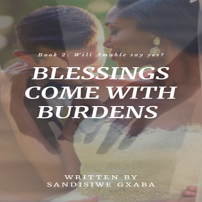 Blessings Come With Burdens Season 2 by Sandisiwe Gxaba Free Download