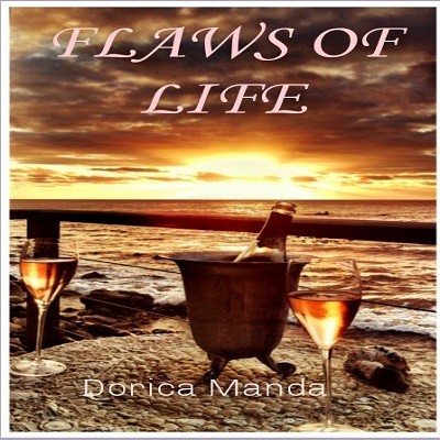 FLAWS OF LIFE by Dorica Manda Free Download