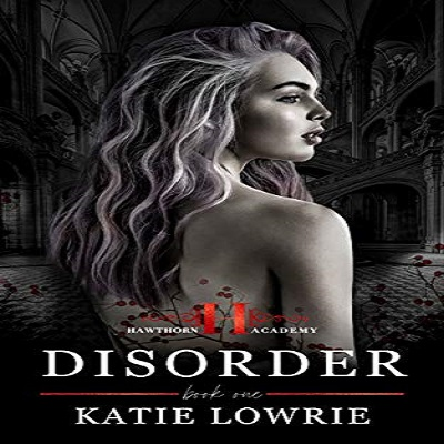 Disorder by Katie Lowrie PDF Download