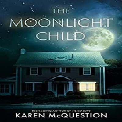 The Moonlight Child by Karen McQuestion PDF Download