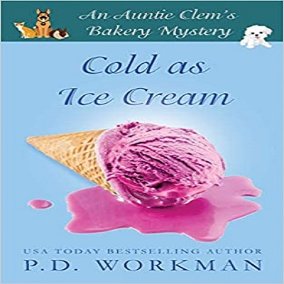 Cold as Ice Cream by P D Workman PDF Download