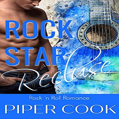 Rock Star Recluse by Piper Cook PDF Download
