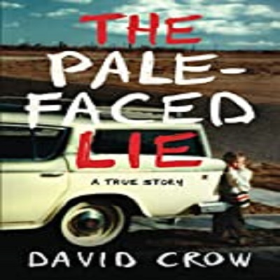 The Pale-Faced Lie by David Crow PDF Download