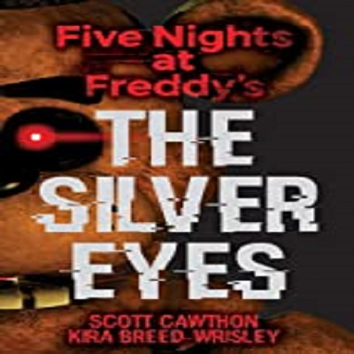 The Silver Eyes by Scott Cawthon PDF Download