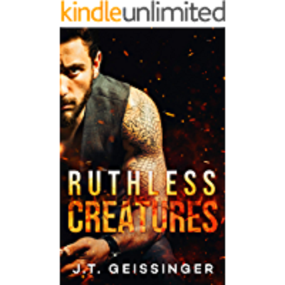 Ruthless Creatures by J.T. Geissinger PDF Download