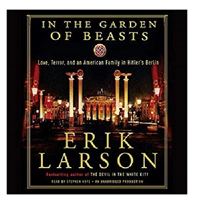 In the Garden of Beasts by Erik Larson PDF Download