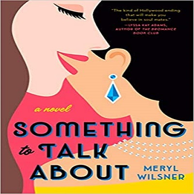 Something to Talk About by Meryl Wilsner PDF Download