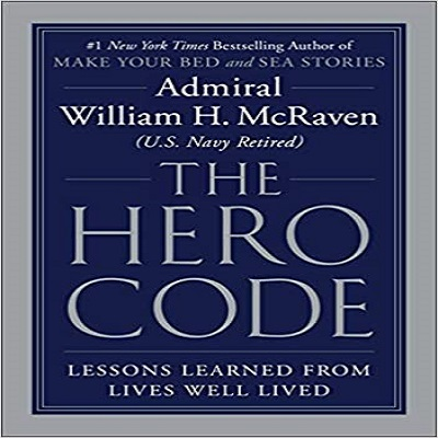 The Hero Code by Admiral William H. McRaven PDF Download